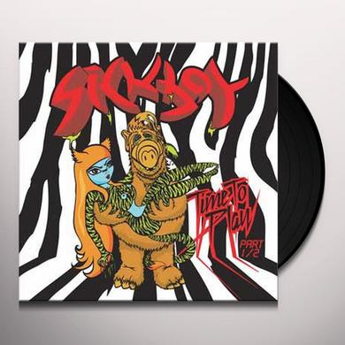 Sickboy TIME TO PLAY 1 Vinyl Record