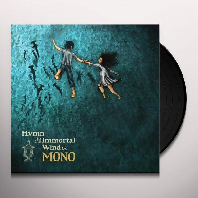 Mono HYMN TO THE IMMORTAL WIND Vinyl Record