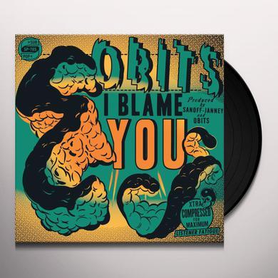 Obits I BLAME YOU Vinyl Record