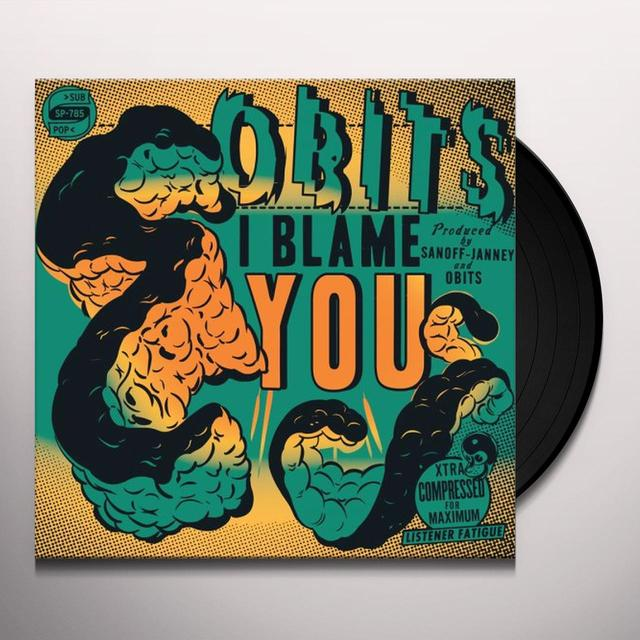 Obits I BLAME YOU Vinyl Record