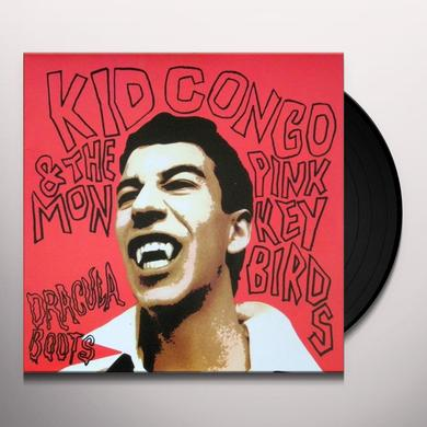 Kid Congo & The Pink Monkey Bird DRACULA BOOTS Vinyl Record
