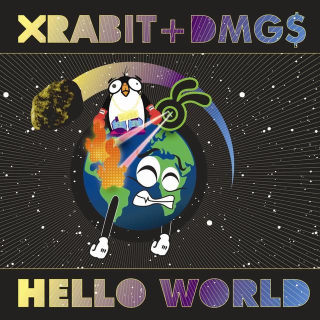 Xrabit & Dmg$ HELLO WORLD Vinyl Record