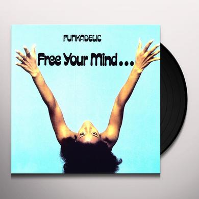 Funkadelic FREE YOUR MIND & YOUR ASS WILL FOLLOW Vinyl Record - 180 Gram Pressing