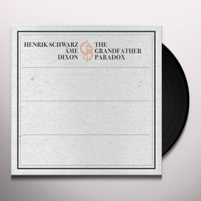 Henrik / Ame / Dixon Schwarz GRANDFATHER PARADOX Vinyl Record