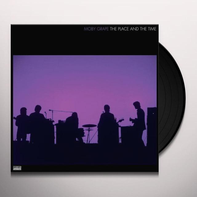 Moby Grape PLACE & THE TIME (BONUS TRACK) Vinyl Record