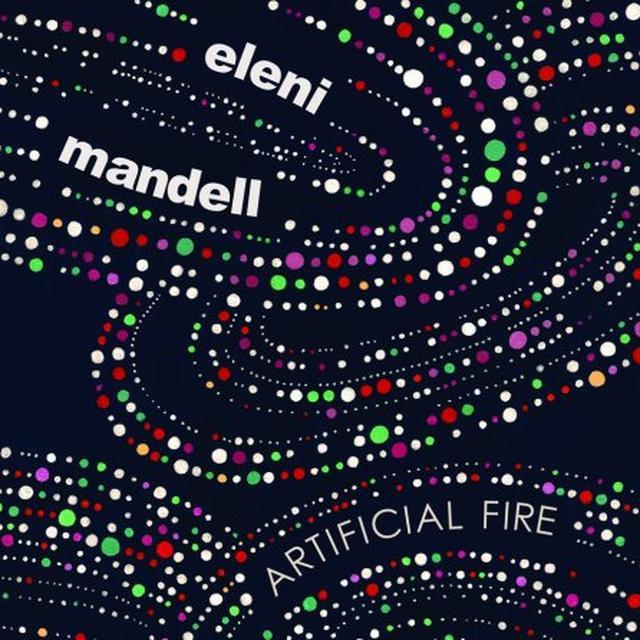 Eleni Mandell ARTIFICIAL FIRE Vinyl Record