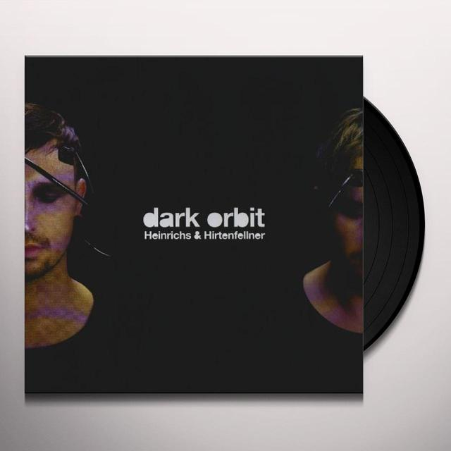 Heinrichs & Hirtenfellner DARK ORBIT Vinyl Record