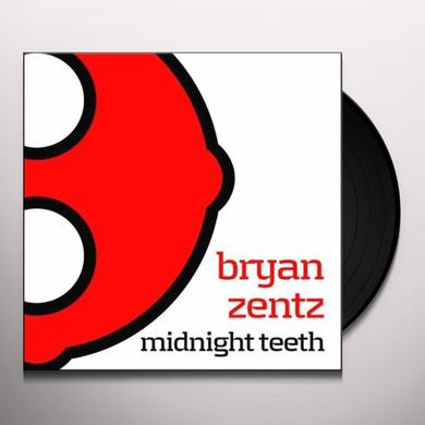 Bryan Zentz MIDNIGHT TEETH Vinyl Record