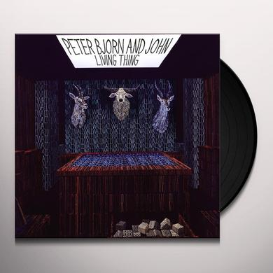 Peter Bjorn & John LIVING THINGS Vinyl Record