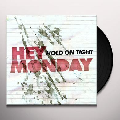 Hey Monday HOLD ON TIGHT Vinyl Record