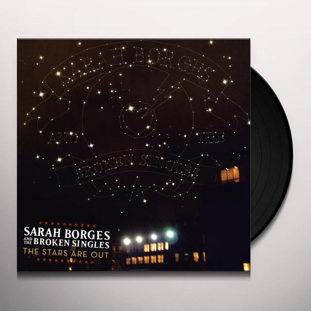 Sarah Borges & Broken Singles STARS ARE OUT Vinyl Record