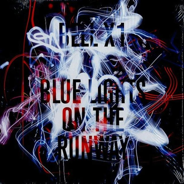 Bell X1 BLUE LIGHTS ON THE RUNWAY Vinyl Record