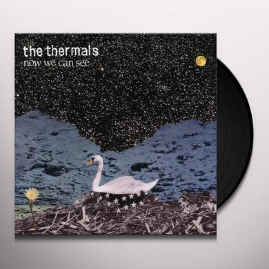 The Thermals NOW WE CAN SEE Vinyl Record