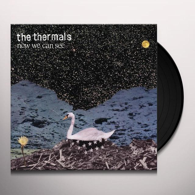 The Thermals NOW WE CAN SEE Vinyl Record - Digital Download Included