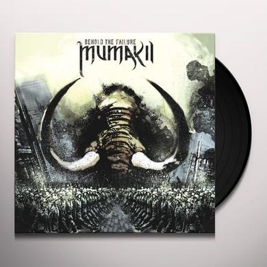 Mumakil BEHOLD THE FAILURE Vinyl Record