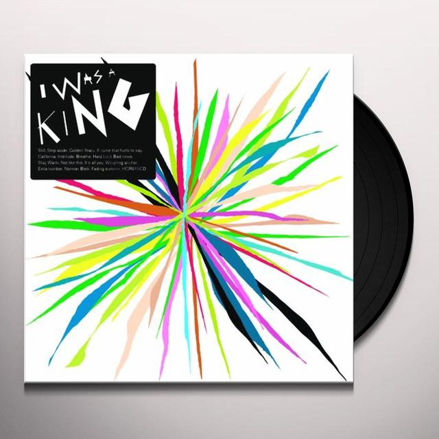 I WAS A KING Vinyl Record