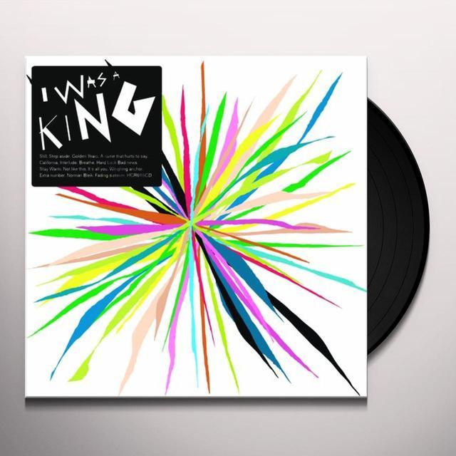 I WAS A KING Vinyl Record - 180 Gram Pressing