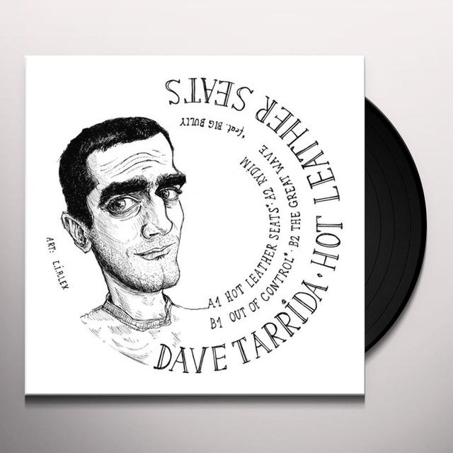 Dave Tarrida HOT LEATHER SEATS Vinyl Record