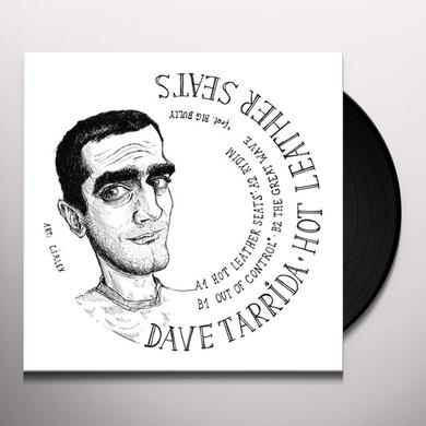 Dave Tarrida HOT LEATHER SEATS Vinyl Record