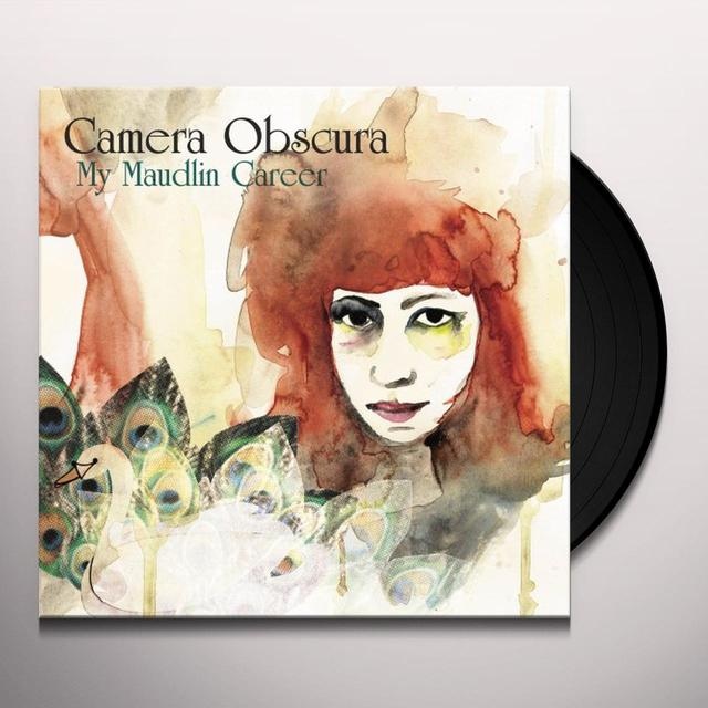 Camera Obscura MY MAUDLIN CAREER Vinyl Record