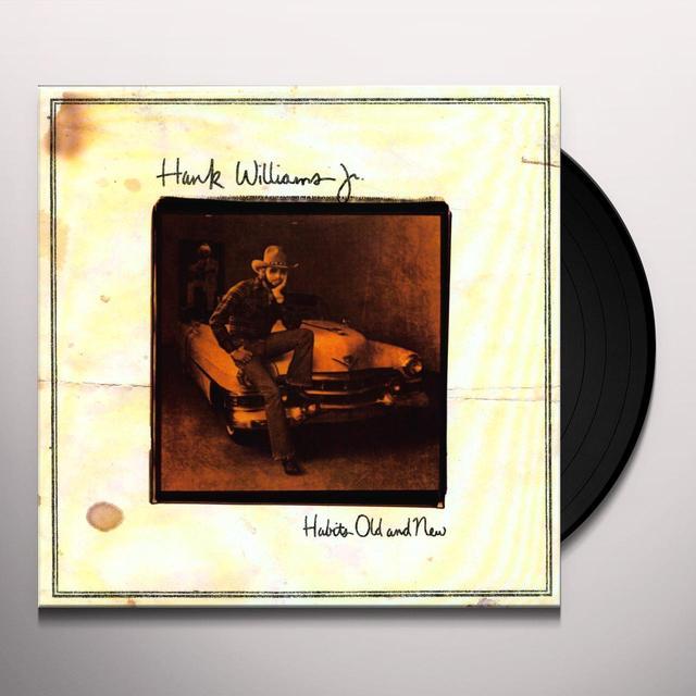 Hank Williams, Jr. HABITS OLD & NEW Vinyl Record
