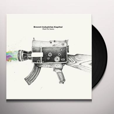 Bronnt Industries Kapital HARD FOR JUSTICE Vinyl Record