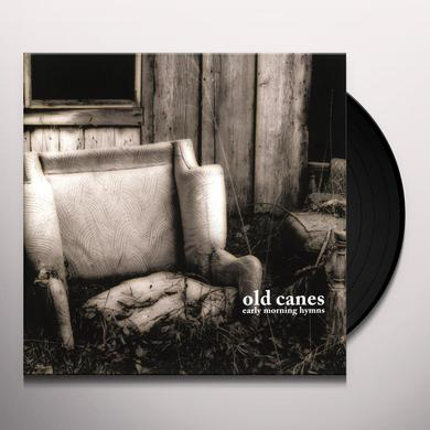 Old Canes EARLY MORNING HYMNS Vinyl Record - Digital Download Included