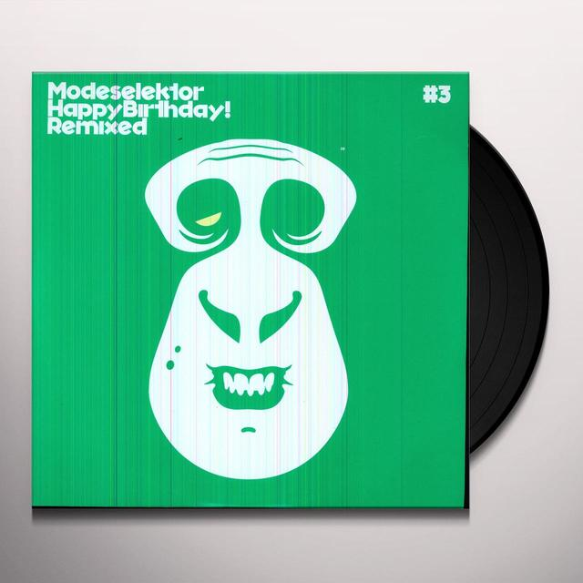 Modeselektor HAPPY BIRTHDAY REMIXED #3 Vinyl Record