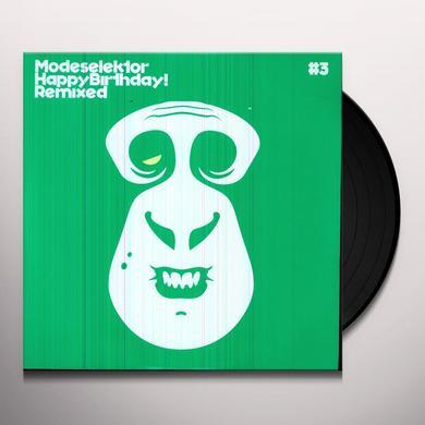 Modeselektor HAPPY BIRTHDAY REMIXED #3 Vinyl Record