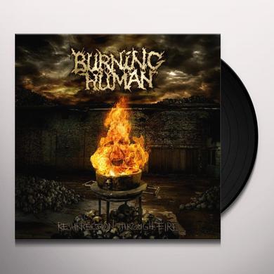 Burning Human RESURRECTION THROUGH FIRE Vinyl Record