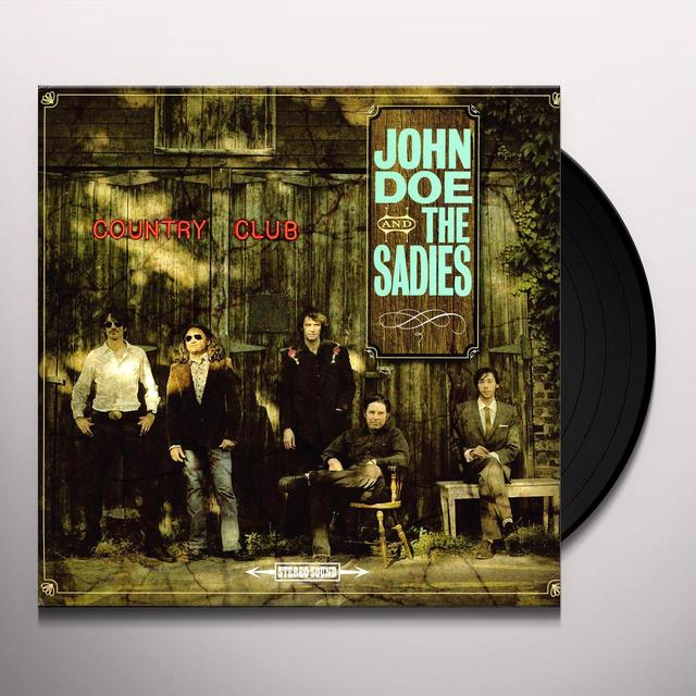 John Doe & Sadies COUNTRY CLUB Vinyl Record
