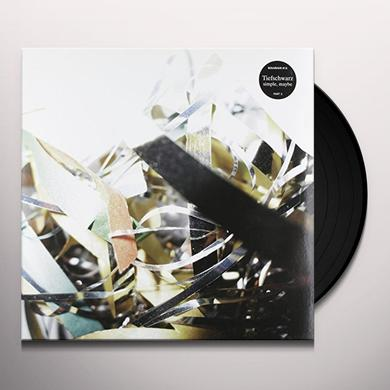 Tiefschwarz SIMPLE MAYBE PT 2 Vinyl Record