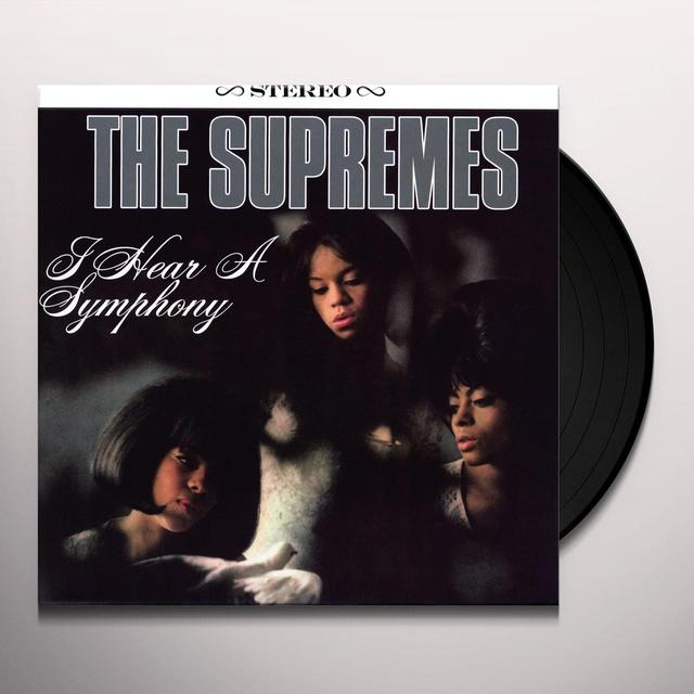 The Supremes I HEAR A SYMPHONY Vinyl Record - 180 Gram Pressing, Reissue