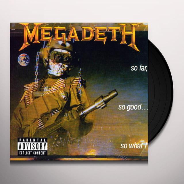 Megadeth SO FAR SO GOOD: SO WHAT Vinyl Record