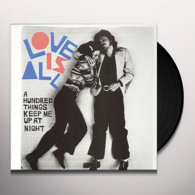 Love Is All HUNDRED THINGS KEEP ME UP AT NIGHT Vinyl Record