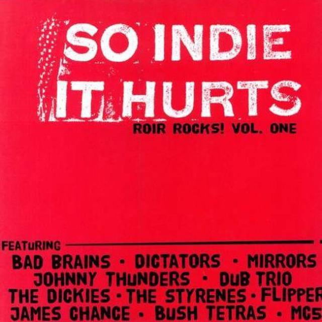 SO INDIE IT HURTS: ROIR ROCKS 1 / VARIOUS Vinyl Record