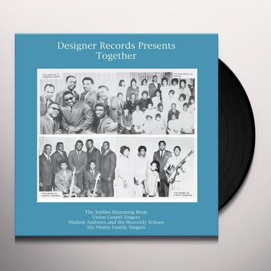 DESIGNER RECORDS PRESENTS: TOGETHER / VARIOUS Vinyl Record