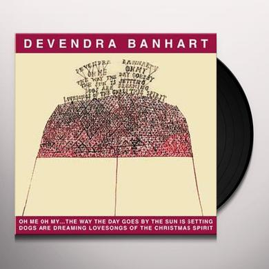 Devendra Banhart OH ME OH MY: WAY THE DAY GOES CHRISTMAS SPIRIT Vinyl Record