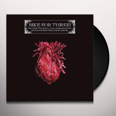 Bike For Three MORE HEART THAN BRAINS Vinyl Record - Limited Edition