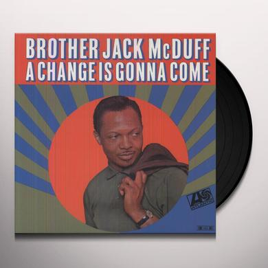 Brother Jack McDuff Quartet CHANGE IS GONNA COME Vinyl Record