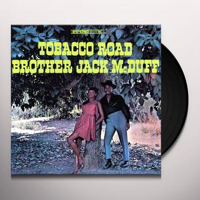 Brother Jack McDuff Quartet TOBACCO ROAD Vinyl Record