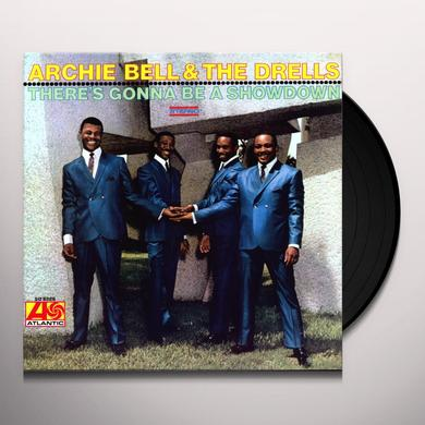 Archie Bell & The Drells THERE'S GONNA BE A SHOWDOWN Vinyl Record