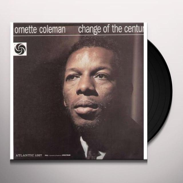 Ornette Coleman CHANGE OF THE CENTURY Vinyl Record