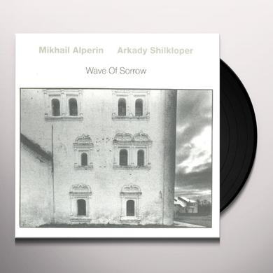 Mikhail Alperin / Arkady Shilkloper WAVE OF SORROW Vinyl Record