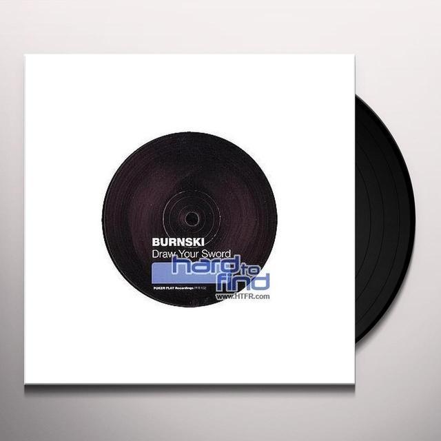 Burnski DRAW YOUR SWORD (EP) Vinyl Record