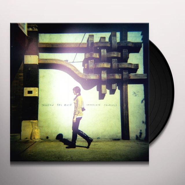 Telefon Fel Aviv IMMOLATE YOURSELF Vinyl Record