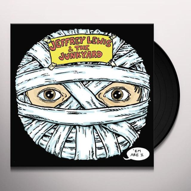 Jeffrey Lewis & Junkyard EM ARE I Vinyl Record