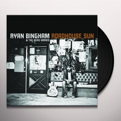 Ryan Bingham & Dead Horses ROADHOUSE SUN Vinyl Record