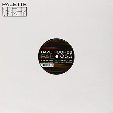 Dave Hughes FROM THE BEGINNING Vinyl Record