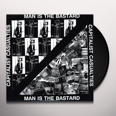 Capitalist Casualties / Man Is The Bastard SPLIT (Vinyl)